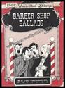 Barber Shop Ballads