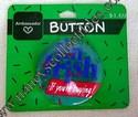 Ambassador/Hallmark I'm Irish If You're Buying Lapel Pin