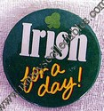 Hallmark Irish For a Day Button Lapel Pin