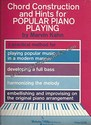 Chord Construction and Hints for Popular Piano Playing