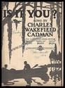 Is It You?-Charles Wakefield Cadman