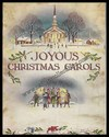 Music and Lyrics-Joyous Christmas Carols