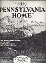 My Pennsylvania Home by J. Owen Dixon
