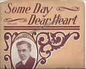 Some Day Dear Heart by Charles F. Orr