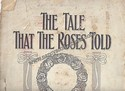The Tale That The Roses Told by Robert F. Roden
