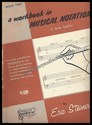 A Workbook In Musical Notation - Book 2