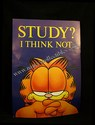 Garfield Poster-Study? I Think Not.