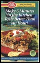 Betty Crocker-Make 5 Minutes in the Kitchen taste Better than an hour