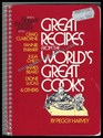 Great Recipes From The World's Great Cooks